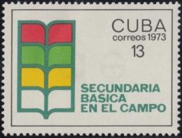 1973.100 CUBA 1973 MNH. Ed.2046. SECUNDARIA BASICA EN EL CAMPO. EDUCACION EDUCACION. - Cuba