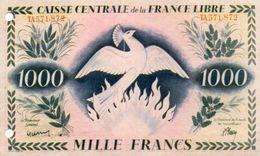 BILLET DE BANQUE FRANCE CAISSE CENTRALE DE LA FRANCE LIBRE 1000 *Reproduction *Copie *Copy  OISEAU PHENIX BIRD  A.1944 - France