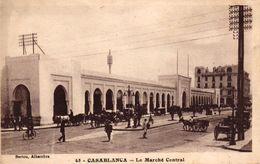 MAROC - CASABLANCA - LE MARCHE CENTRAL - Casablanca