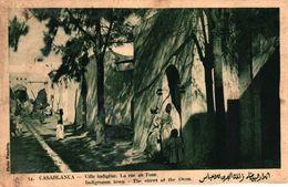 MAROC - CASABLANCA - CASABLANCA VILLE INDIGENE - LA RUE AU FOUR - Casablanca