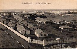 MAROC - CASABLANCA - HOPITAL MILITAIRE - Casablanca