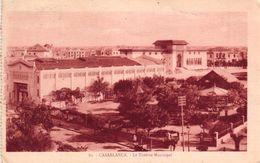 MAROC - CASABLANCA - LE THEATRE MUNICIPAL - Casablanca