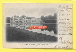 Beloeil 1902 Le Château (avant L'incendie) Précurseur - Beloeil