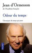 Odeur Du Temps Par Jean D'Ormesson (ISBN 9782266179300) - Autres