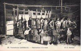 81 Carmaux - Verrerie - Fabrication à La Main - Animée - Carmaux