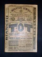Ferrovie Orario Generale Servizio - Strade Ferrate Dell'alta Italia - 1909 - Libri, Riviste, Fumetti