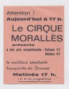 AFFICHETTE Du CIRQUE MORALLES - Afiches