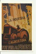 LA INDUSTRIA... L' Agricultura. - Cartes Postales