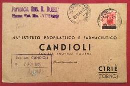 VITERBO FARMACIA CAV. R.ROSSI  CARTOLINA PUBBLICITARIA CANDIOLI CON L.1,20/20 MONUMENTI DISTRUTTI PER CIRIE' IL 29/10/45 - Marcofilía