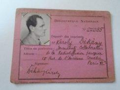 J2050.13  Carte D'entrée à La Bibliotheque Nationale En 1952 - Károly Dékány  Journaliste Collaborateur - Tickets D'entrée