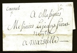 LETTRE PRECURSEUR FRANCE XVIII°S.- RARE MARQUE POSTALE- CURSIVE MANUSCRITE DE CANNES- 1784   - TAXE 6 DECIMES - 1701-1800: Precursori XVIII