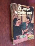 Collection INTIMITE    LE CŒUR N'OUBLIE JAMAIS   Mary Burchell   DEL DUCA – E.O. 1954 - Bücher, Zeitschriften, Comics