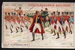 Chocolat Guerin Boutron, Latour D'Auvergne, Ney, A La Moskowa, 1812 - Guerin Boutron