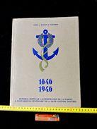 RARE LIVRE : CENTENAIRE De La  LIAISON OSTENDE - DOUVRES 1846-1946   à Voir  + Plan PAQUEBOT ROI  LEOPOLD III° - Bateaux