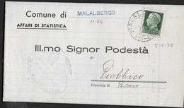 STORIA POSTALE REGNO - ANNULLO FRAZIONARIO MALALBERGO (BO) 11-66 SU PIEGO PER PIOBBICO (PU) 05.08.1938 - 1900-44 Vittorio Emanuele III
