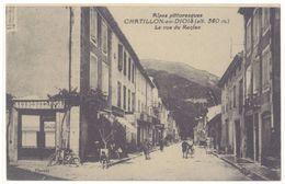 Cpa Châtillon En Diois - La Rue Des Reclus - Châtillon-en-Diois