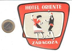 ETIQUETA DE HOTEL  - HOTEL ORIENTE  -ZARAGOZA - Hotel Labels