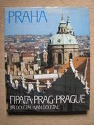 PRAHA . PRAG . PRAGUE - J & I DOLEZAL (ED. OLYMPIA 1987) - Livres, BD, Revues