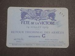 MILITARIA - Carte D 'entrée Pour Le Défilé Du 14 Juillet En 1919 , Enceinte C - L 10328 - Documents