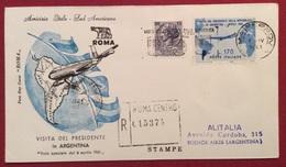 GRONCHI L. 170 + 15 BUSTA RACCOMANDATA PER L'ARGENTINA  VOLATA IN DATA 10/4/61 - 1961-70: Marcofilia