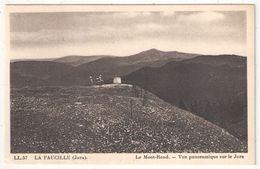 01 - LA FAUCILLE - Le Mont-Rond - Vue Panoramique Sur Le Jura - LL 57 - Gex