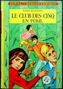 Enid Blyton - Le Club Des Cinq En Péril - Idéal Bibliothèque N°218 - ( 1963 ) . - Ideal Bibliotheque