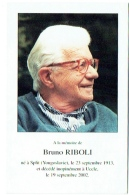 Doodsprentje/Image Mortuaire. Bruno Riboli. Split (Yougoslavie) 1913/Uccle 2002. - Imágenes Religiosas