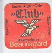 CLUB BEAUREGARD  - EN L'ETAT - V/IMAGE - Sous-bocks