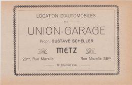 57,MOSELLE,METZ,EN 1911,PUBLICITE,PUB,LOCATION D'AUTOMOBILES,UNION GARAGE,GUSTAVE SCHELLER,28 RUE MAZELLE - Publicités
