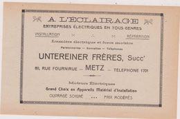 57,MOSELLE,METZ,EN 1911,PUBLICITE,PUB,A L'ECLAIRAGE,UNTEREINER FRERES,60 RUE FOURNIRUE,ELECTRICIEN - Advertising