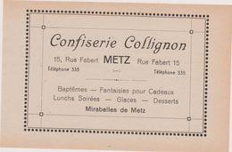 57,MOSELLE,METZ,EN 1911,PUBLICITE,PUB,CONFISSERIE COLLIGNON,15 RUE FABERT - Publicités