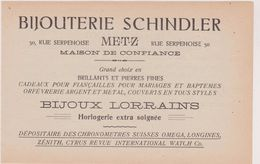 57,MOSELLE,METZ,1911,PUBLICITE,PUB,BIJOUTERIE SCHINDLER,30 RUE SERPENOISE,BIJOUX LORRAINS,HORLOGERIE - Advertising