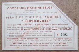 (J721) - Permis De Visite Du Paquebot Léopoldville - Valable Une Pers. Anvers - Compagnie Maritime Belge - Tickets D'entrée