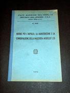 Militaria - Impiego E Manutenzione Della Maschera Modello T.35 - Ed. 1958 - Documenti