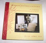 Katalog Catalog Catalogo Hermann Historica Munchen - Armi Medaglie - Ed. 2010 - Autres Collections