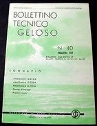 Radiotecnica  Bollettino Tecnico Geloso N. 40 - 1949 - Books, Magazines, Comics
