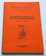 Organo Musica - Les Grandes Dynasties De Facteurs D'orgues Lorrains - Ed. 1988 - Altre Collezioni