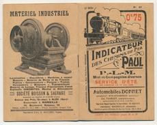 Indicateur Des Chemins De Fer PAUL - P.L.M. Midi Et Compagnies Diverses - Eté 1929 - Europe