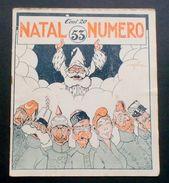 Rivista Satirica Illustrata - Numero - N° 53 - Dicembre 1914 - Boetto, Golia - Livres, BD, Revues