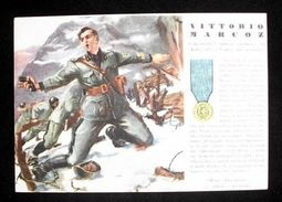 WWII Cartolina - Medaglie D' Oro Guerra 1940 - Marcoz - Militari