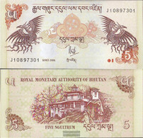 Bhutan Pick-number: 28a Uncirculated 2006 5 Ngultrum - Bhutan