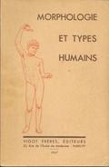 Livre Sciences: Morphologie Et Types Humains - Edition Vigot Frères 1967 - Sciences