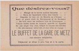 57,MOSELLE,METZ,1911,PUBLICITE,PUB,LE BUFFET DE LA GARE DE METZ,DEJEUNER ET DINER A PRIX FIXE A LA CARTE,BON VIN - Advertising