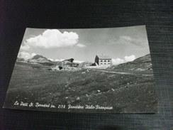 FRONTIERA FRONTIERE  ITALO FRANCAISE LE PETIT ST. BERNARD - Dogana