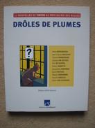 DRÔLES DE PLUMES - 11 NOUVELLES DE TINTIN AU PAYS DU ROI DES BELGES - MOULINSART 2003 - Livres, BD, Revues