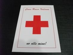 CROCE ROSSA  NO ALLE MINE  ANTIPERSONA - Croce Rossa