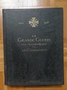La Grande Guerre Vécue, Racontée, Illustrée Par Les Combattants (1914/1918) - Tome 1 - Guerre 1914-18