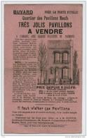 Buvard 1900-10 . Immobilier . Publicité Pour Le Quartier Des Pavillons Neufs, Près Des Portes De Choisy Et D'Italie . - Buvards, Protège-cahiers Illustrés
