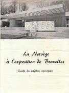 Exposition Universelle 1958 Expo 58 Bruxelles Pavillon De La Norvège - Oude Documenten