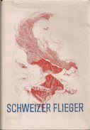 Aviation - Schweizer Flieger - Dr. Erich Tilgenkamp - Livres, BD, Revues